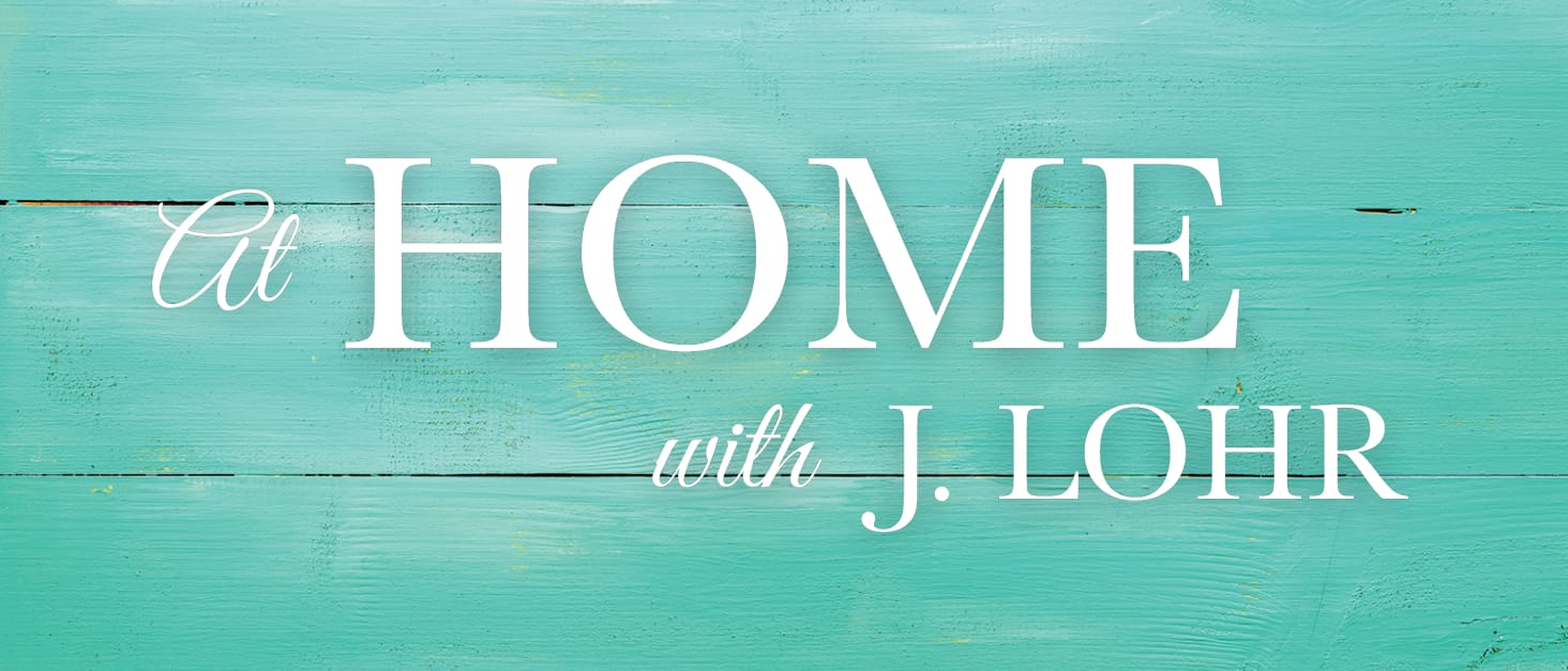 At Home with J. Lohr